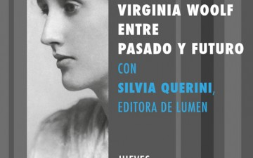 "CONFERENCIA ""VIRGINIA WOOLF ENTRE PASADO Y FUTURO"""