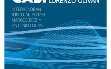 """PRESENTACIÓN DE """"NOCTURNO CASI"""" DE LORENZO OLIVÁN"""