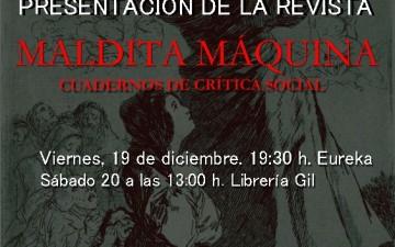 """PRESENTACIÓN DE LA REVISTA """"MALDITA MÁQUINA"""""""