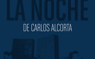 """PRESENTACIÓN DE """"AHORA ES LA NOCHE"""" DE CARLOS ALCORTA"""