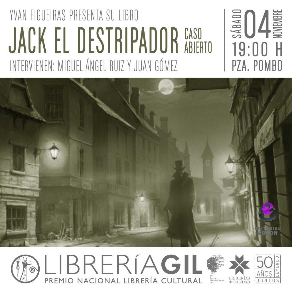 PRESENTACIÓN • JACK EL DESTRIPADOR: CASO ABIERTO • Librería Gil